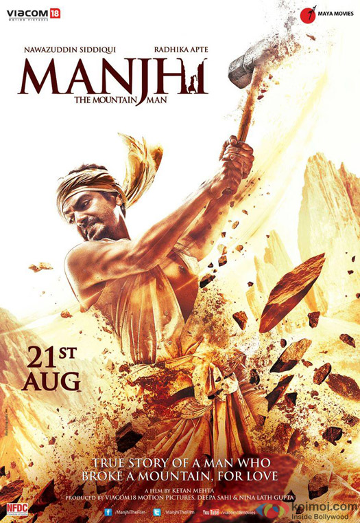 Nawazuddin Siddiqui starrer Manjhi The Mountain Man Movie Poster 1