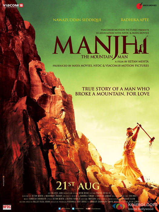 Nawazuddin Siddiqui starrer Manjhi The Mountain Man Movie Poster 2