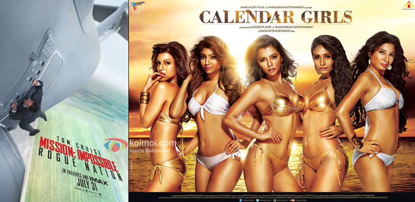 Mission Impossible Rogue Nation and Calendar Girls movie posters