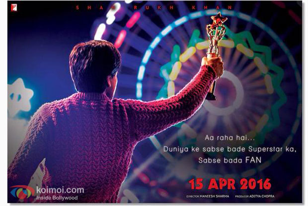 Shahrukh Khan's 'Fan' First Look Poster
