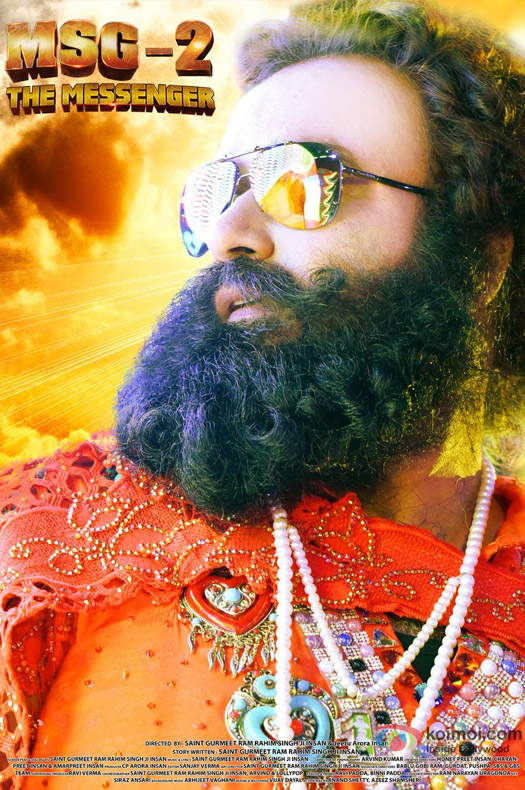 Saint Gurmeet Ram Rahim Singh Ji Insan starrer 'MSG-2 The Messenger' Movie Poster 1