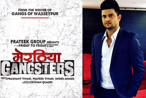 Suresh Raina to sing for Meeruthiya Gangsters