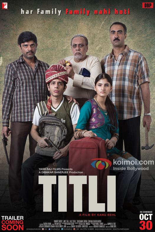 Amit Sial , Shashank Arora, Lalit Behl, Shivani Raghuvanshi and Ranvir Shorey starrer 'Titli' movie poster