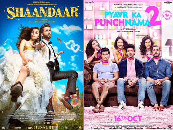 Shaandaar and Pyaar Ka Punchnama 2 movie posters