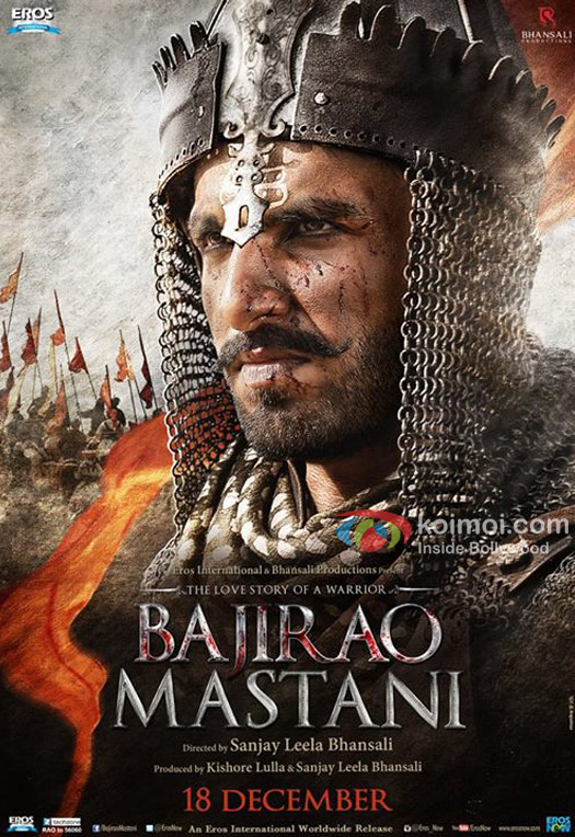 New Poster Out : Ranveer Singh As The Fierce Warrior In Bajirao Mastani