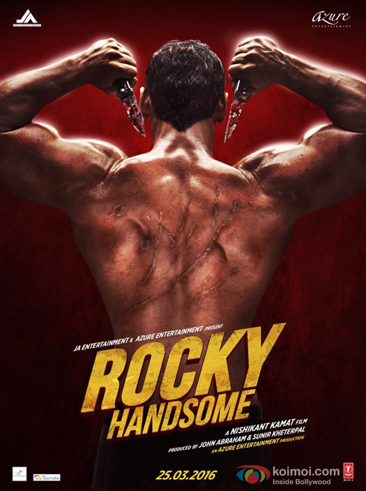 John Abraham starrer 'Rocky Handsome' Movie Poster 3