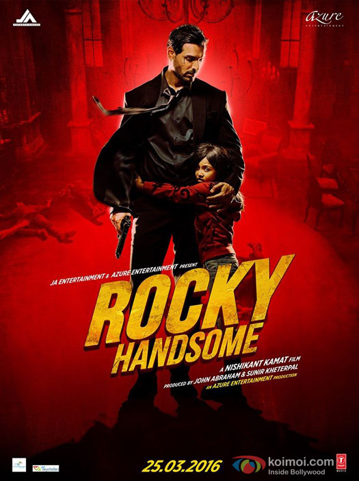 John Abraham starrer 'Rocky Handsome' Movie Poster 4