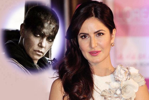 Katrina Kaif  Wants To Play Charlize Theron's 'Mad Max : Fury Road' Character
