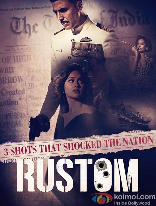 Akshay Kumar, Esha Gupta and Ileana DCruz starrer Rustom movie poster