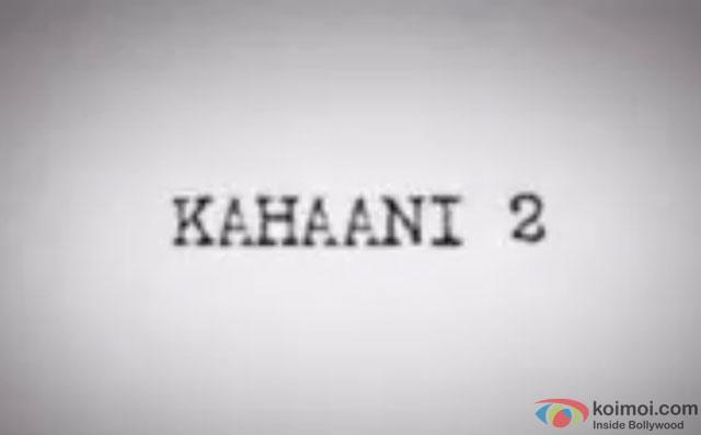 Kahaani 2 Still