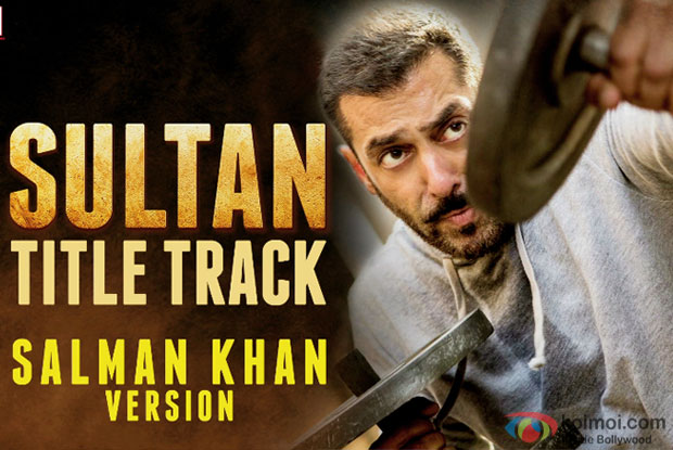 Listen To Sultan Title Track In Salman Khan's Voice