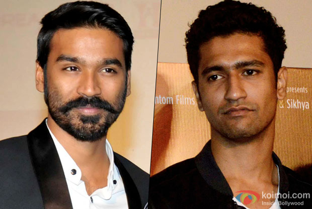 Vicky Kaushal to be replaced by Dhanush in Bejoy Nambiar's Next?