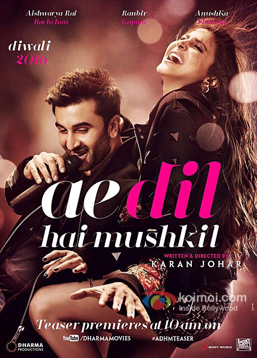 Ranbir Kapoor and Anushka Sharma starrer Ae Dil Hai Mushkil poster