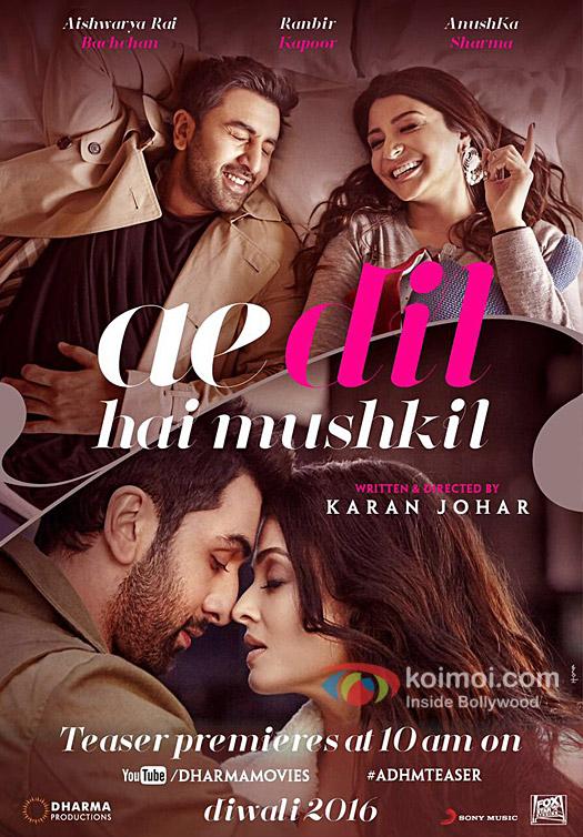 Ranbir Kapoor, Anushka Sharma and Aishwarya Rai Bachchan starrer Ae Dil Hai Mushkil poster