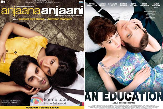 Anjaana Anjaani & An Education