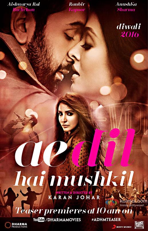 Ranbir Kapoor, Aishwarya Rai Bachchan and Anushka Sharma starrer Ae Dil Hai Mushkil poster
