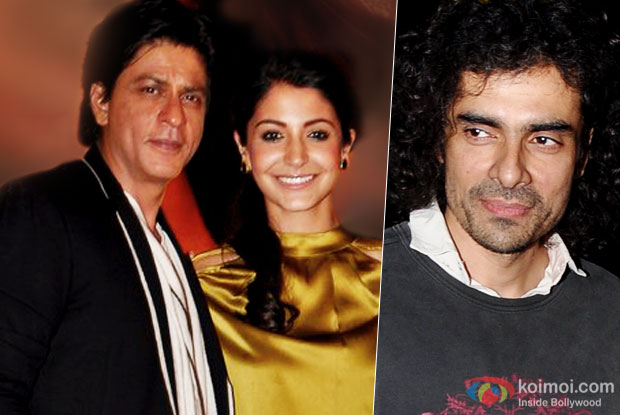 Imtiaz Alis's Film With Shah Rukh Khan & Anushka Sharma Will Be Shot In Europe