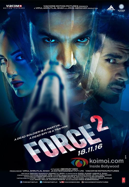 Force 2 Poster | Ft.John Abraham, Sonakshi Sinha And Tahir Raj Bhasin In Intense Looks