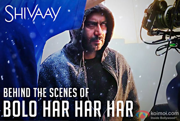 Making Of Shivaay's Title Track Bolo Har Har Har