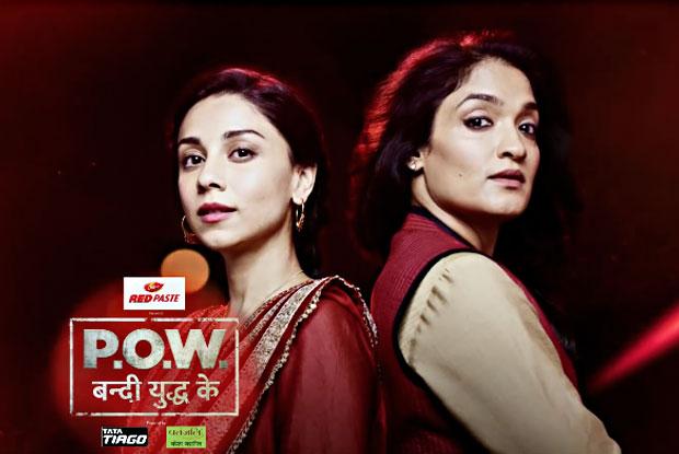 Star Plus' two big launches – P.O.W Bandi Yuddh Ke