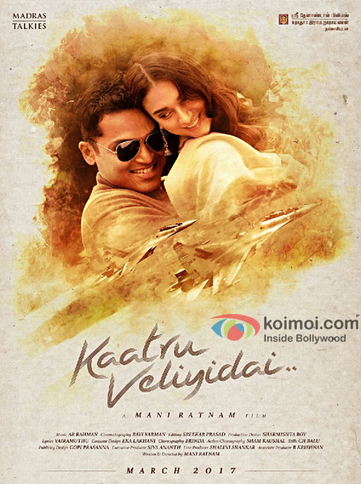 The new poster of Kaatru Veliyidai starring AditiRao Hydari and Karthi