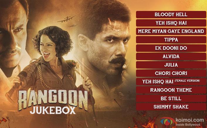 Enjoy The Complete Audio Jukebox Of Shahid-Saif-Kangana Starrer Rangoon