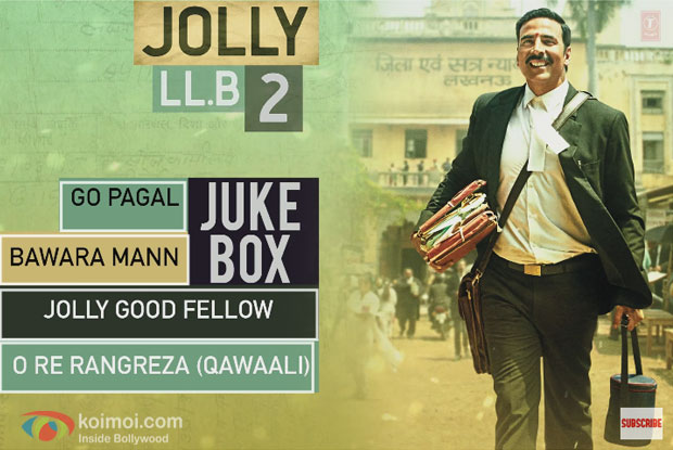 Here's The Complete Audio Jukebox Of Akshay-Huma Starrer Jolly LLB 2