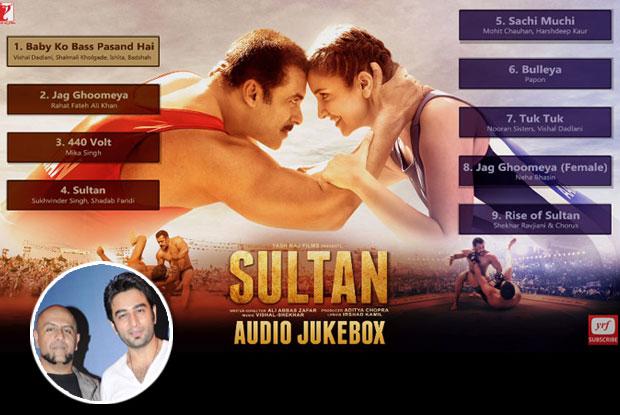 Sultan: Vishal & Shekhar