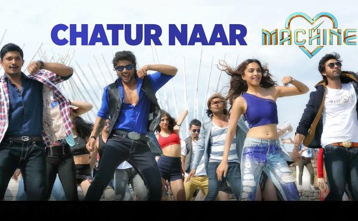 Mustafa And Kiara Advani Starrer Chatur Naar Song From Machine |