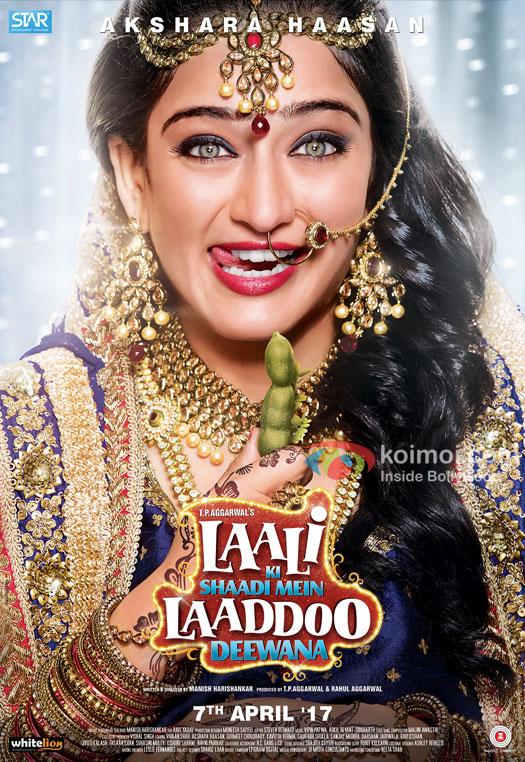 Akshara Haasan Starrer 'Laali Ke Shaadi Mein Laaddoo Deewana' Poster
