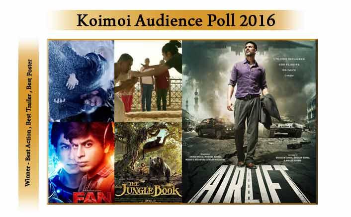 Best Action Shivaay, Best Trailer FAN, Best Poster Airlift : Winners Koimoi Audience Poll 2016