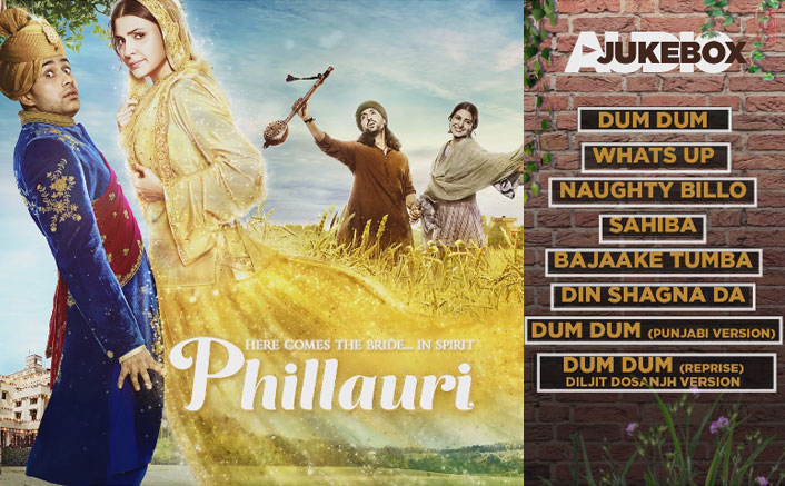 Check Out The Complete Audio Jukebox Of Anushka-Diljit Starrer Phillauri