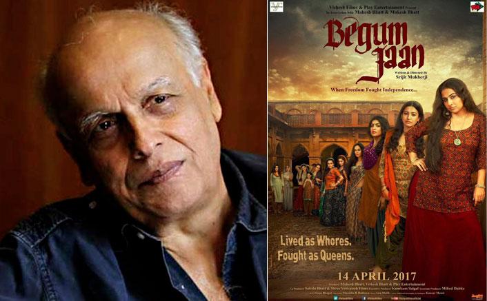 Wish Pakistan censor board gave 'Begum Jaan' a viewing: Mahesh Bhatt
