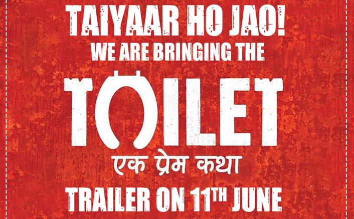 Toilet Ek Prem Katha Trailer ON 11th June
