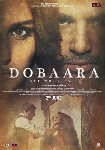 Dobaara – See Your Evil