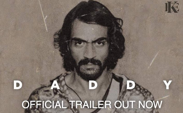 Arjun Rampal's Gangster Avatar Is On Point In Daddy's Trailer