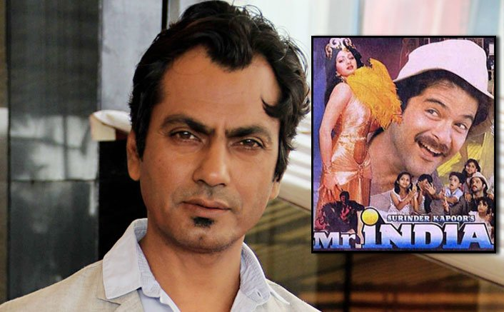 Would love to play Mr. India in a remake: Nawazuddin Siddiqui