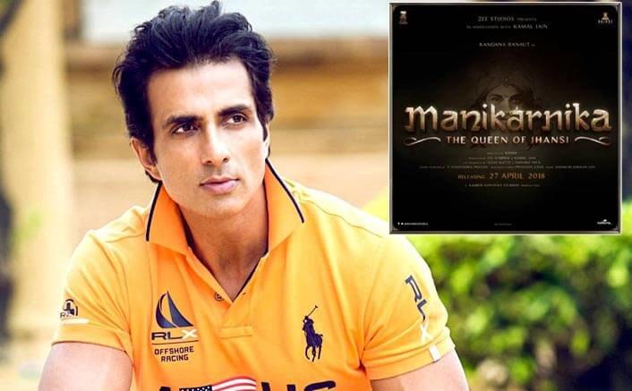 Sonu Sood Will Now Be A Part Of Kangana Ranaut's Manikarnika