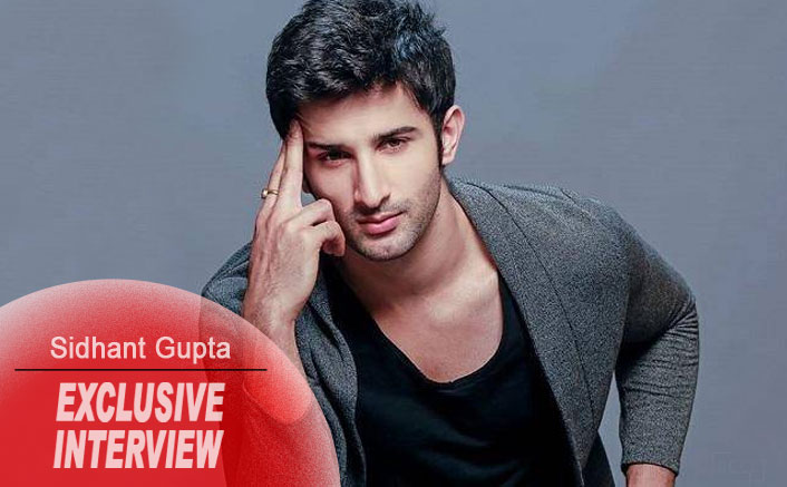 Sidhant Gupta Exclusive Interview