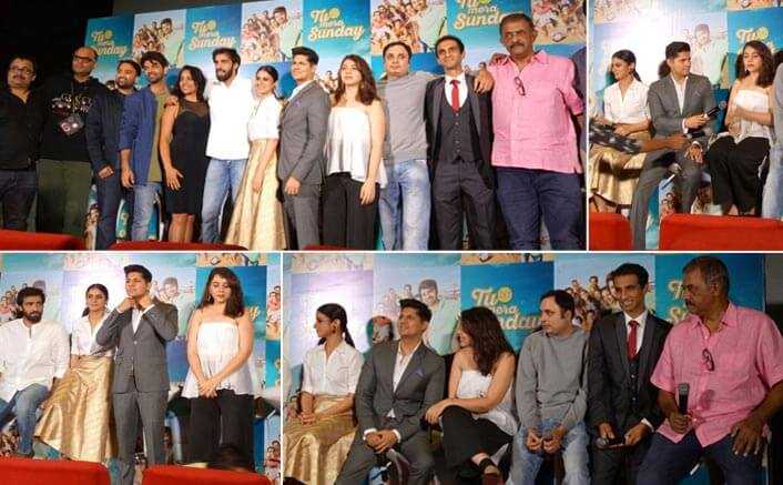 Trailer Launch Of Tu Hai Mera Sunday: Down To Earth Approach Of The Stars And Many Light Moments Formed The Highlights