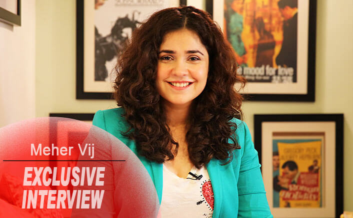 Meher Vij Interview