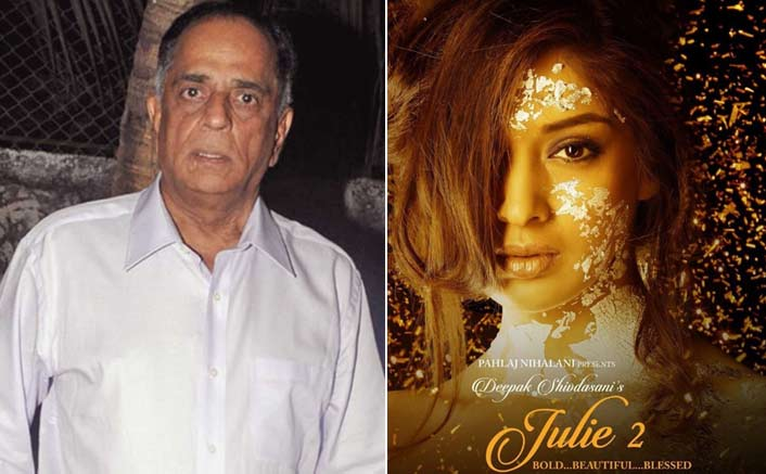Pahlaj Nihalani's 'Julie 2' to finally release