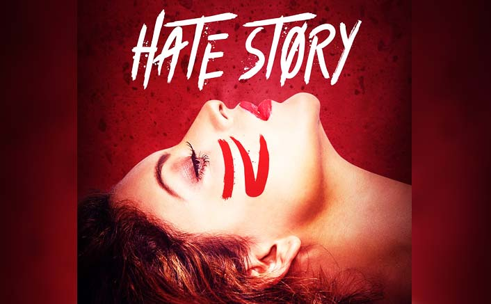 Hate Story 4 Poster: Brace Yourself, Urvashi Rautela Is Coming With More Hate This Time