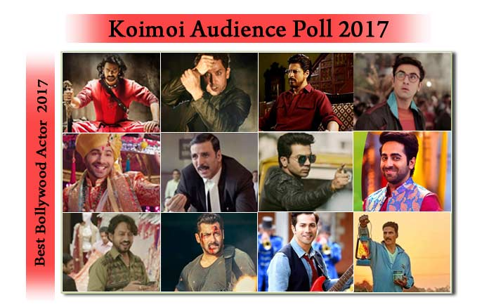 Koimoi's Audience Poll: Vote For Your Favourite Leading Actor Of 2017