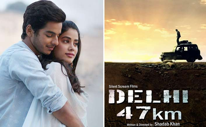 'Delhi 47 KM' maker not worried about clash with 'Dhadak'
