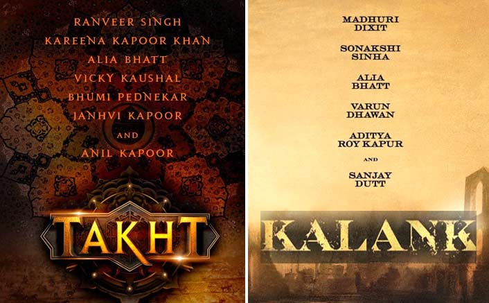 Takht Or Kalank: Which Movie's Cast Is Looking Stronger? VOTE NOW
