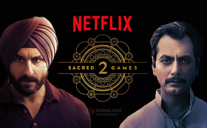 Sacred Games 2 Release Postponed! Is Netflix Really Unhappy With The Final Outcome?