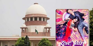 SC bars coercive action against 'Love Yatri' film makers