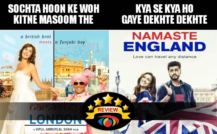 Namaste England Movie Review There Are Good Films Bad Films Msg