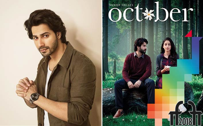 Varun Dhawan to attend the screening of 'October' at IFFI 2018